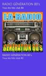 Screenshot 2 de RADIO GÉNÉRATION 80's para windows