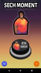 Imágen 2 de Ete Sech Moment   Meme Sonido Botón para android