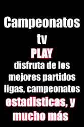 Captura de Pantalla 2 de Campeonatos Tv Play en vivo futbol para android
